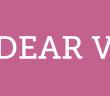 dear v