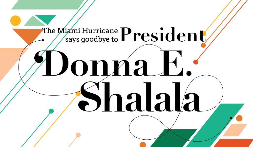 Famous Faces: President Donna E. Shalala brings distinguished speakers to campus