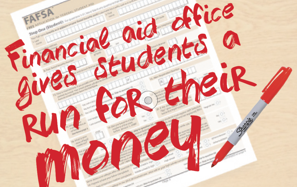 Financial Aid Office gives students a run for their money