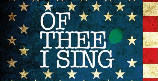 'Of Thee I Sing' strikes right chord with political satire