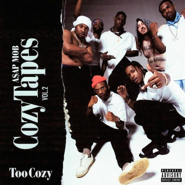 A$AP Mob's Cozy Tapes: Vol. 2 Too Cozy is not what you expected