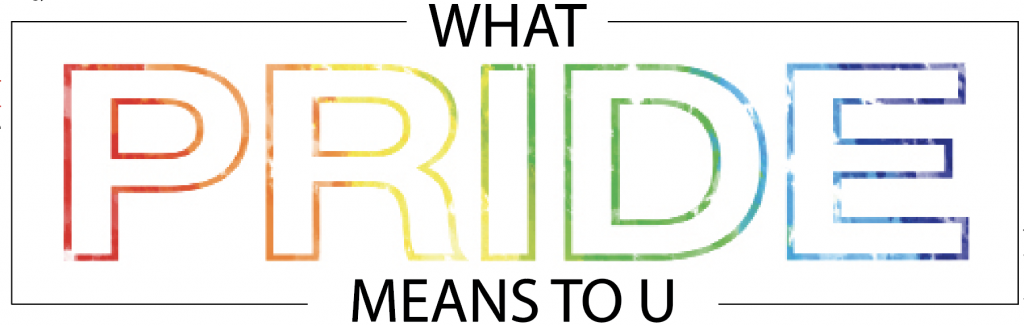 What Pride Means to U