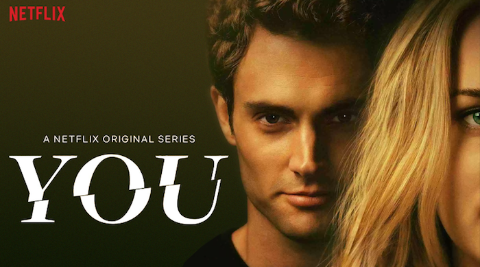 Netflix's 'You' and society's obsession with unhealthy relationships