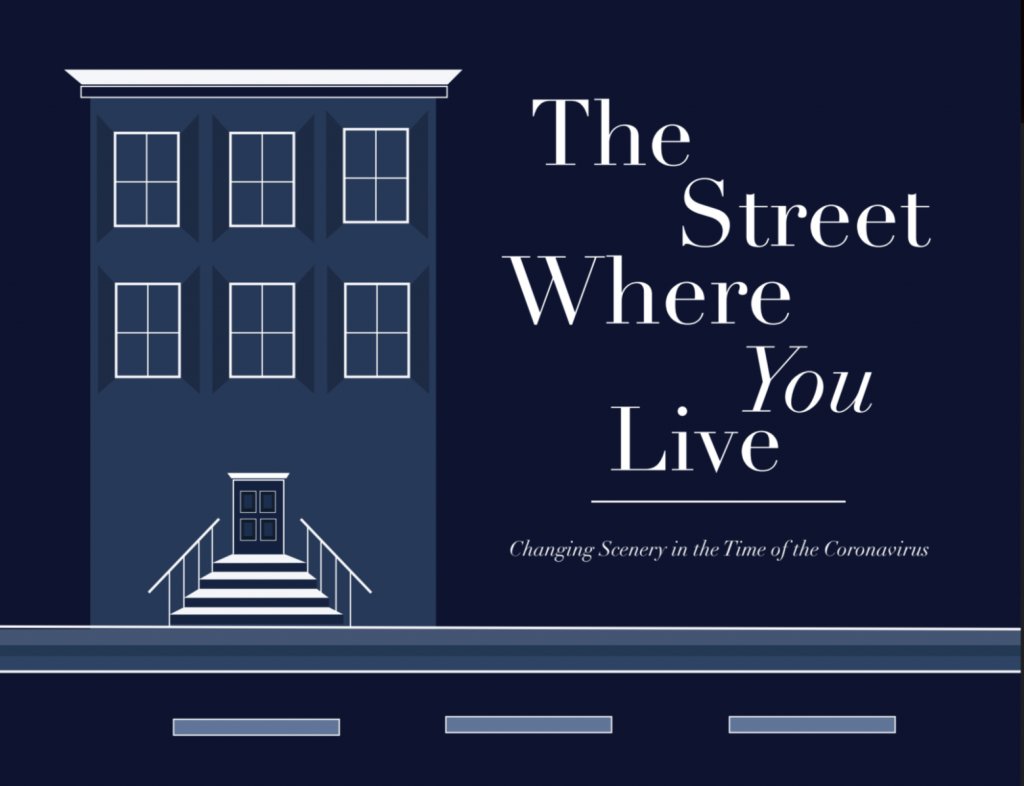 The street where you live: Changing scenery in the time of coronavirus