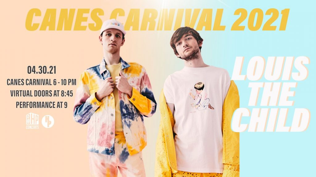 This years annual Canes Carnival will feature a virtual performance from EDM duo Louis The Child